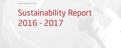 Axalta issued its Sustainability Report 2016-2017, highlighting the company's advancements in sustainable business practices.