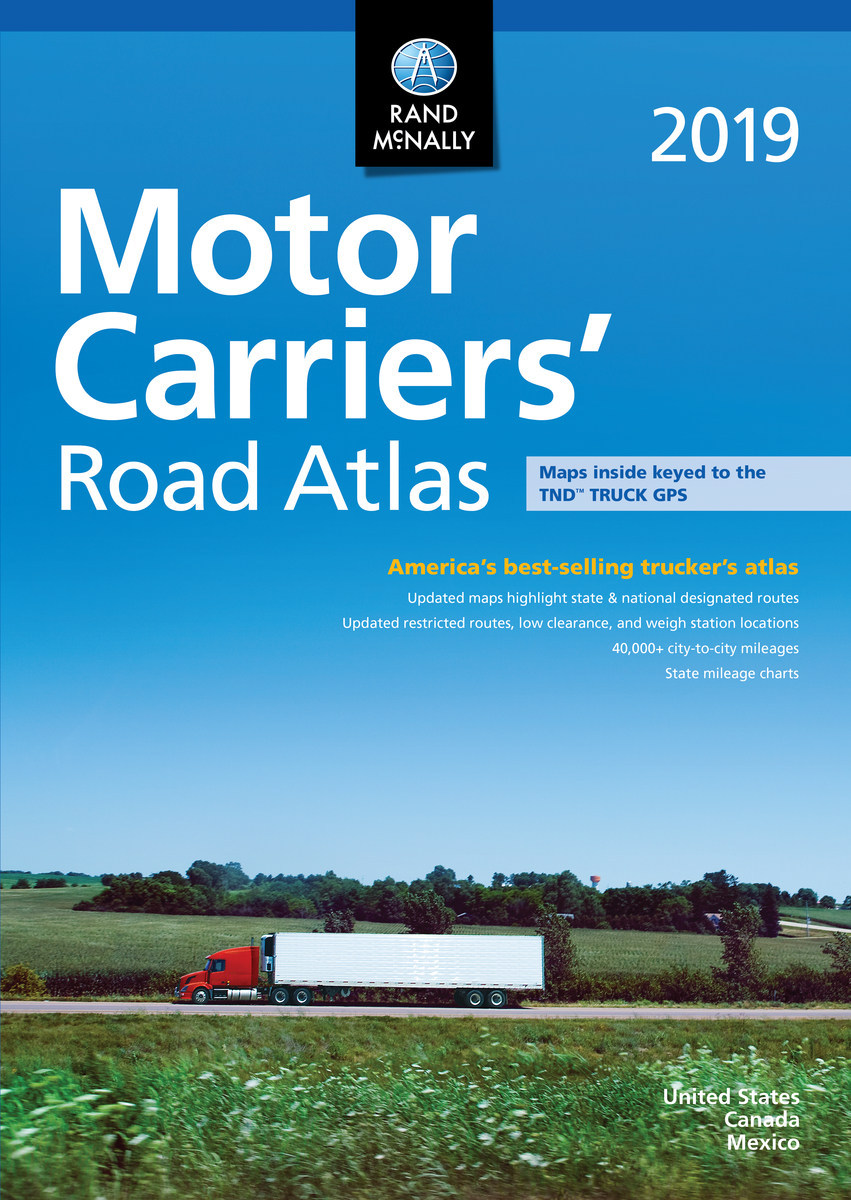 Rand McNally Motor Carriers' Road Atlas 2019 - America's best-selling trucker's atlas
