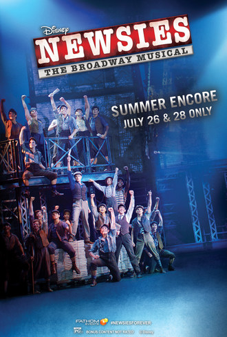 The King of New York Returns Again as 'Disney's Newsies: The Broadway Musical!' Hits U.S. Cinemas on July 26 and 28 Only for Special Summer Encore