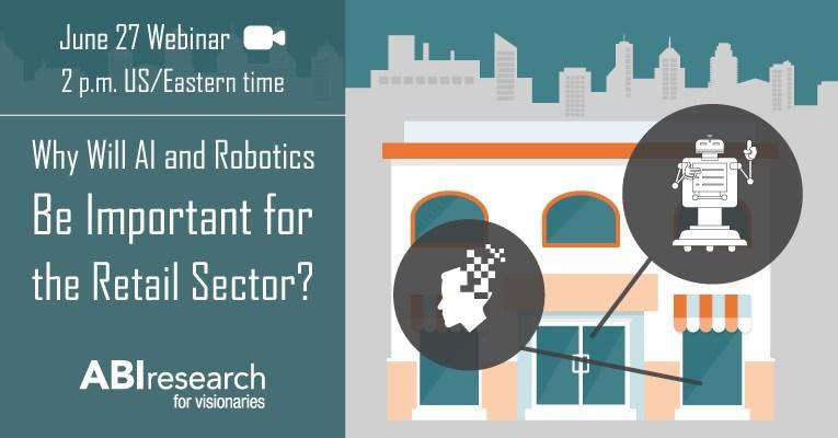 ABI Research's June 27 Webinar Explores the Retail Revolution