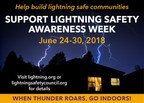 """Protecting """"People, Property and Places"""" is LPI's Focus of this Year's National Lightning Safety Awareness Week, June 24-30"""