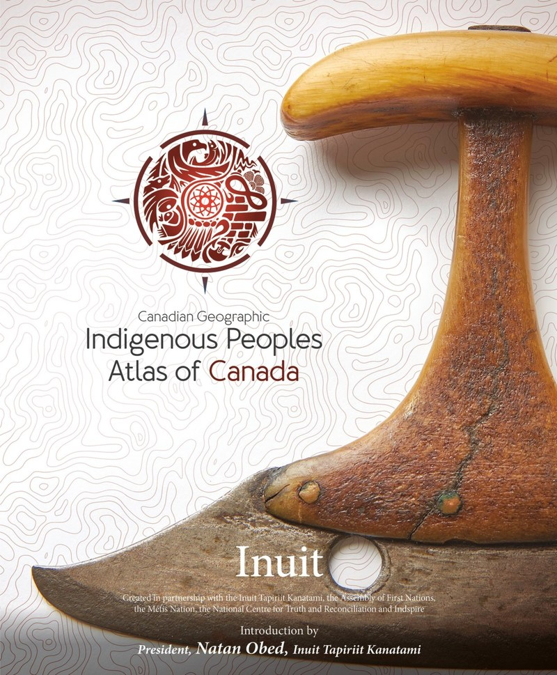 The Inuit Atlas (CNW Group/Royal Canadian Geographical Society)