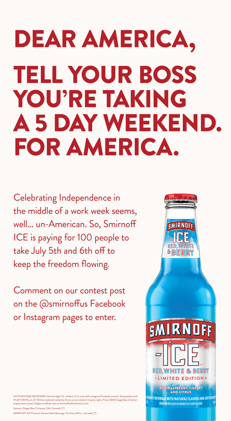 Smirnoff Ice Launches National Sweepstakes to Pay for 100 People to Take July 5th and 6th Off Of Work.