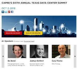 Advance Registration is Open for CAPRE's Sixth Annual Texas Data Center Summit on October 2 in Dallas: Join CAPRE and the most active data center/mission critical developers, investors, engineers, end-users and consultants for important discussion, debate and networking.