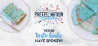 Auntie Anne's® Pretzel Nation Creation Votes are in, and Birthday Cake Takes the Cake - Literally