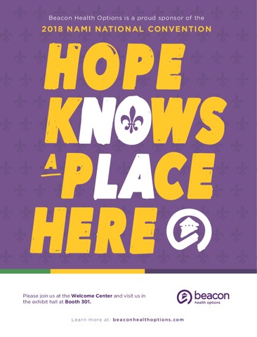 "The focus of the 2018 NAMI convention is ""Live. Learn. Share hope."" To support the convention's theme, Beacon Health Options designed its booth, Welcome Center and the services they provide around the theme, ""Hope Knows a Place Here."""