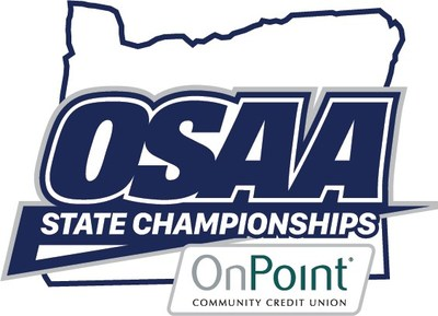 OSAA's high school state championships are now called the OSAA/OnPoint Community Credit Union State Championships.