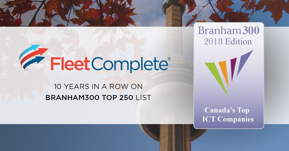 Ranking 87th on the Top 250 Canadian ICT companies, Fleet Complete has spent a decade among the top movers and shakers in the technology industry. (CNW Group/Fleet Complete)