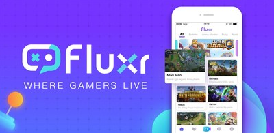 LiveMe Launches Fluxr, a New Live Streaming Platform for Mobile Gaming and Esports