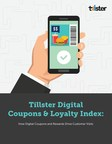Tillster's Digital Coupons and Loyalty Index Reveals Increasing Demand for Rewards