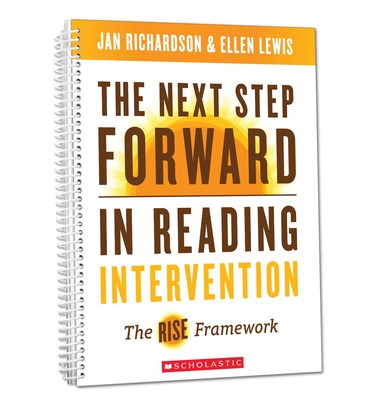 Scholastic Professional releases The Next Step Forward in Reading Intervention: The RISE Framework, a new professional title from Jan Richardson, Ph.D., and Ellen Lewis, M.Ed. that provides intensive, targeted, and short-term instruction to bolster student literacy skills, proficiency, and the confidence needed to excel as a reader.