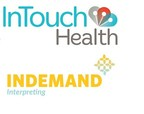 InDemand Interpreting Partners with InTouch Health to Expand Anywhere, Anytime, Access to Medically Qualified Interpreters for Telehealth Encounters