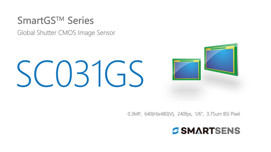 SmartSens Launched SC031GS: World's First 300,000-pixel BSI Global Shutter CMOS Image Sensor