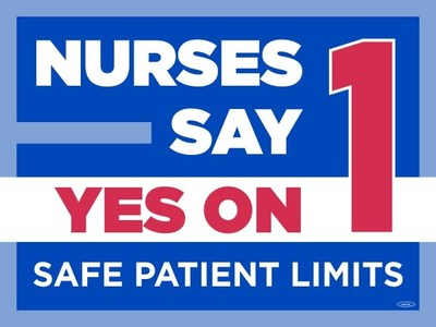 Nurses Say Yes on 1 for Safe Patient Limits