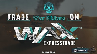 Blockchain Game �War Riders� Partners with WAX and OPSkins Marketplace