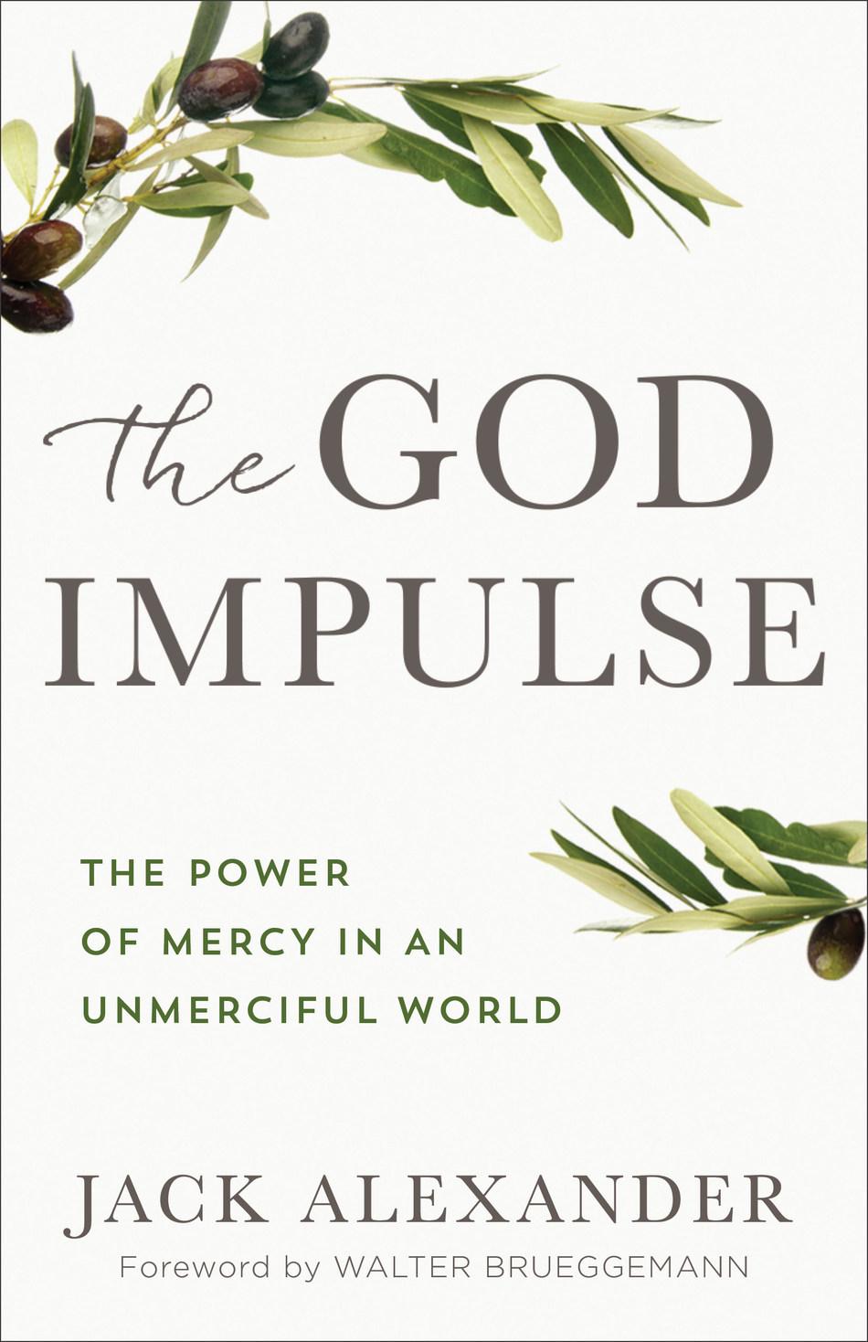 """The God Impulse"" by Jack Alexander, July 31, 2018 Release (PRNewsfoto/Jack Alexander)"
