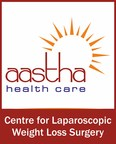 Aastha Health Care - Centre for Laparoscopic Weight Loss Surgery (PRNewsfoto/Aastha Health Care)