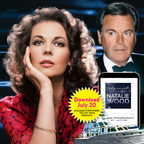 """New True Crime Podcast Series """"Fatal Voyage: The Mysterious Death Of Natalie Wood"""" Debuts July 20, 2018"""