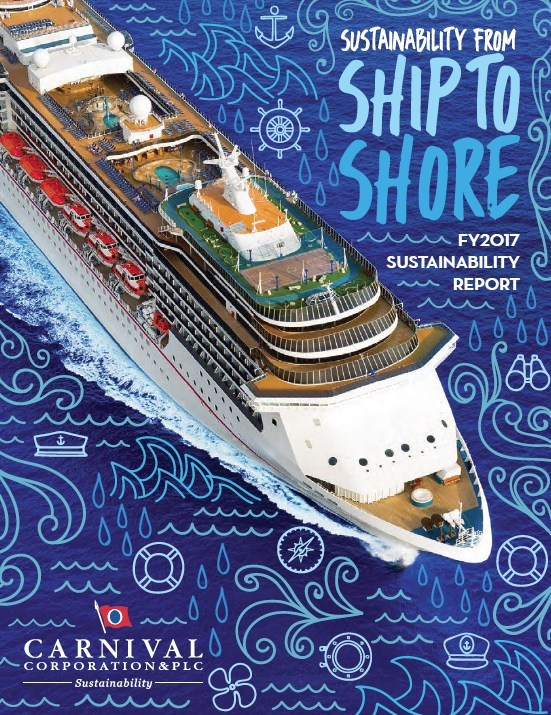 Carnival Corporation releases 2017 Sustainability Report, announcing that in 2017 the company achieved its 25 percent carbon reduction goal three years ahead of schedule and is on track with its nine other 2020 sustainability goals.