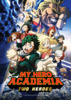 """Anime's Hottest New Heroes To Hit The Big Screen In """"My Hero Academia: Two Heroes"""" With U.S. And Canadian Theatrical Release Set For September 25 Debut"""