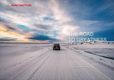 Nueva esencia de la marca GAC Motor: The Road to Greatness (PRNewsfoto/GAC Motor)