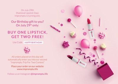 La promoción del primer cumpleaños de Impromptu – ¡Compra un lápiz labial, recibe dos gratis!
