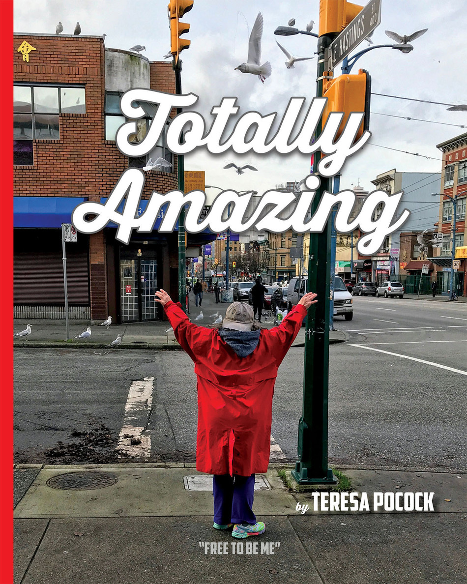 """The cover of """"Totally Amazing: Free To Be Me"""" features the Vancouver Downtown Eastside artist and author Teresa Pocock with her arms upraised signalling her joy to a flock of seagulls flying overhead. (Photo credit: Franke James) (CNW Group/The James Gang Iconoclasts Inc.)"""