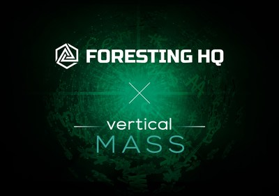 Foresting HQ and Vertical Mass investment to secure 600 million potential customers, enter into full-scale commercialization