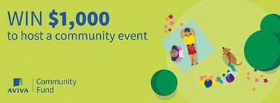 100 prizes of $1000 with the Aviva Community Fund. Submit your #BetterTogether event today to win! (CNW Group/Aviva Canada Inc.)