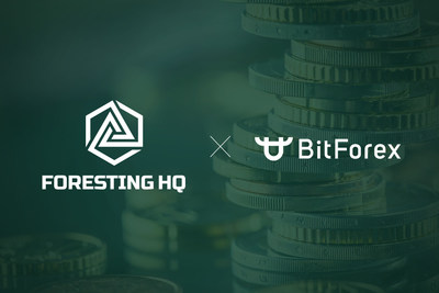 Global exchange BitForex and Foresting HQ, accelerating on strategic collaboration