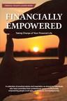 Financial Advisors Provide Insight Into Creating Financial Confidence In New Financial Thought-Leaders Book