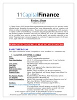 11 Capital Finance, LLC provides financing nationwide representing over 110+ specialty lenders offering literally thousands of commercial real estate loan programs and loan variations with billions of dollars to immediately deploy.  We specialize in non-bank type loans $100k or greater. 11 Capital is a full service brokerage coordinating and packaging loan files, placement as well as title insurance, property insurance, realtor, lawyers and more. We act as your