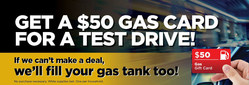 Those who go on a test drive can receive a $50 gas card while supplies last.