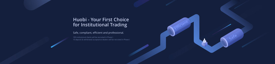 Huobi group launches institutional trading, an exclusive channel for depositing and withdrawing high-value assets