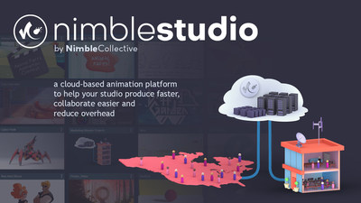 """Nimble Collective launches """"Nimble Studio"""" - the first end-to-end cloud-based platform for commercial studios and enterprise animation production"""