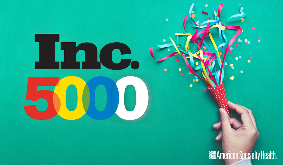 American Specialty Health ranks no. 3833 on the 2018 Inc. 5000 list of the nation's fastest-growing private companies