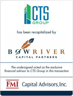 FMI Advises CTS in Recapitalization by Bow River Capital Partners
