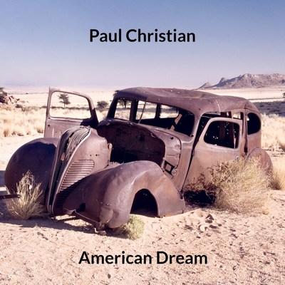 Paul Christian - American Dream Album Cover Art. 2018 (c)Salvatori Productions, Inc. All Rights Reserved.
