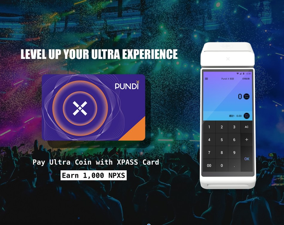 Pundi X to facilitate transactions for over 30,000 Ultra Taiwan 2018 (Asia's hottest electronic music festival) participants