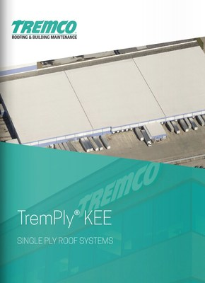 Tremco Roofing and Building Maintenance Introduces TremPly® KEE Single Ply Systems