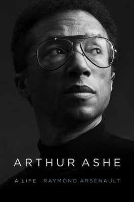 "Book cover for ""Arthur Ashe: A Life"" biography"