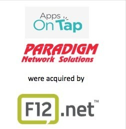 Apps on Tap & Paradigm acquired by F12.net