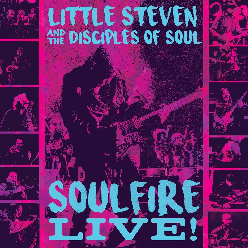 Little Steven's 'Soulfire Live!' is now available on 3CD with vinyl box set and Blu-ray video to be released later this year.