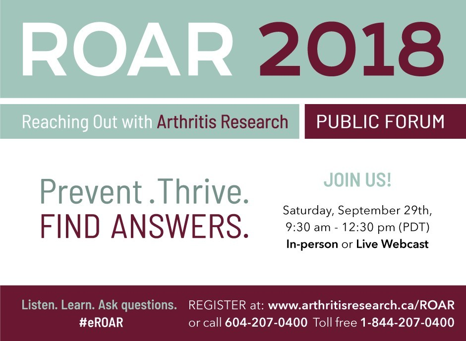 Discover the latest advancements in arthritis research, prevention and treatment at ROAR 2018. (CNW Group/Arthritis Research Canada)