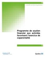 Programme de soutien financier aux activités favorisant l'exercice de coparentalité (Groupe CNW/Ministère de la Famille)