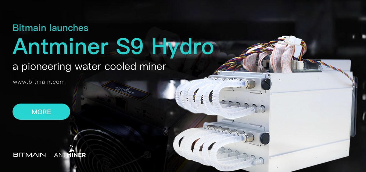 Bitmain Launches Antminer S9 Hydro, a Pioneering Water Cooled Miner