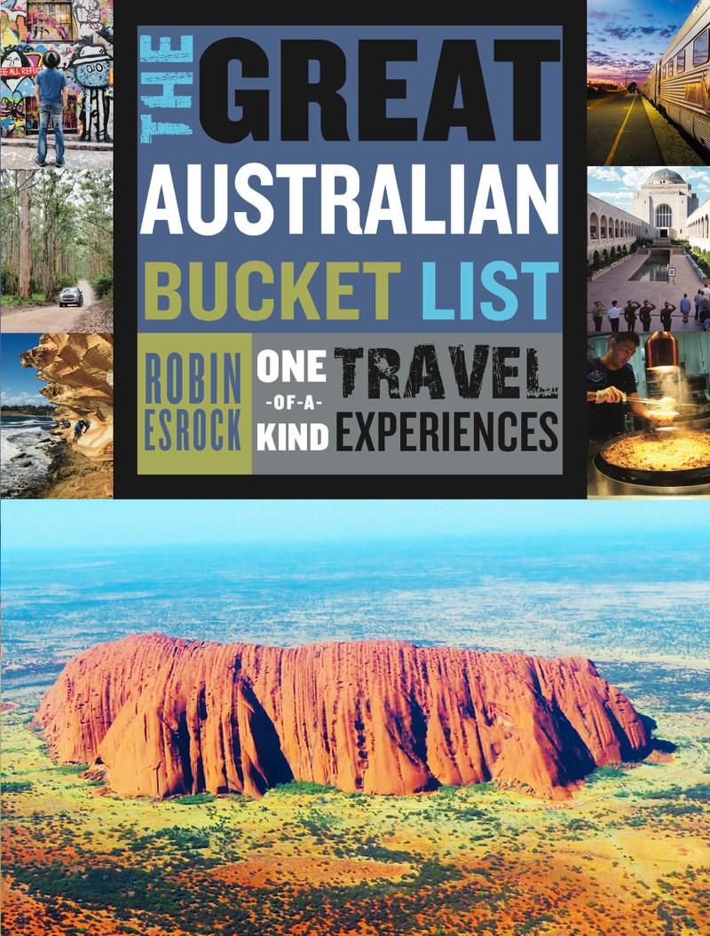 Book jacket for Robin Esrock's The Great Australian Bucket List (Affirm Press) (CNW Group/Global Bucket List)