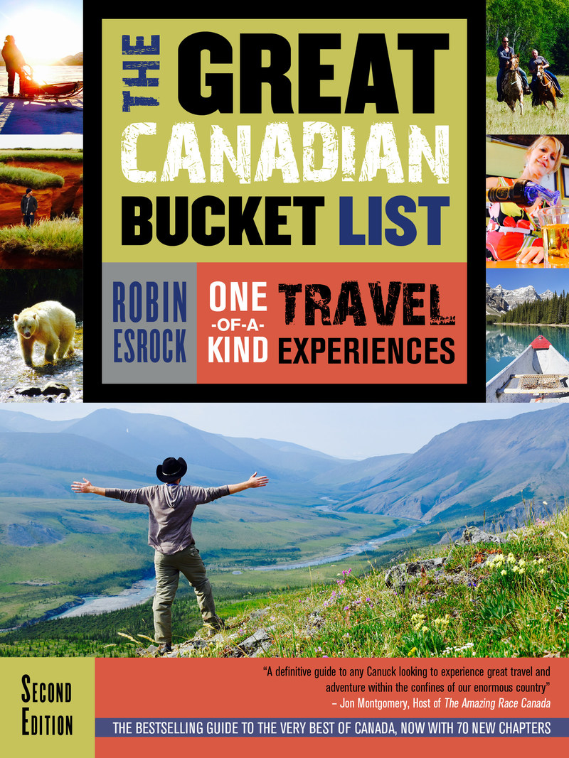 Book jacket for Robin Esrock's The Great Canadian Bucket List (Dundurn Press) (CNW Group/Global Bucket List)