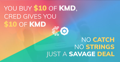 Download the Get Cred app. For a limited time buy $10 KMD, get $10 KMD