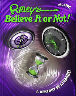 Cover of Ripley Publishing's newest title 'Ripley's Believe It or Not! A Century of Strange'